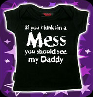 Barn T-shirt- If You Think I Am A Mess You Should See My Dad