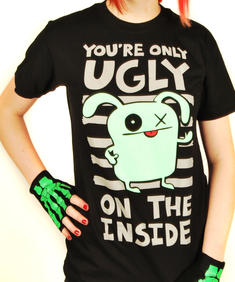 """You're only ugly on the inside"" T-shirt"